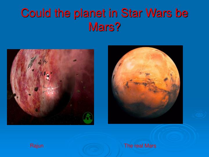 Could the planet in Star Wars be Mars?