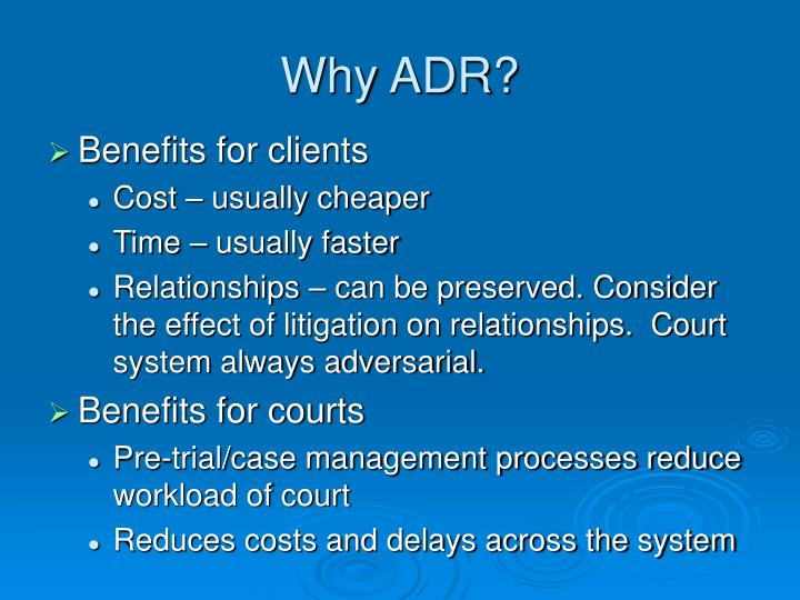 Why ADR?