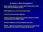 is there a gift exception