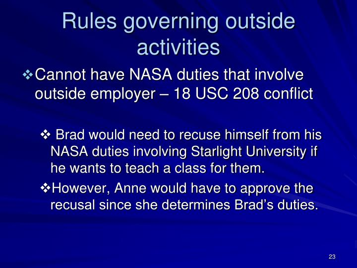 Rules governing outside activities