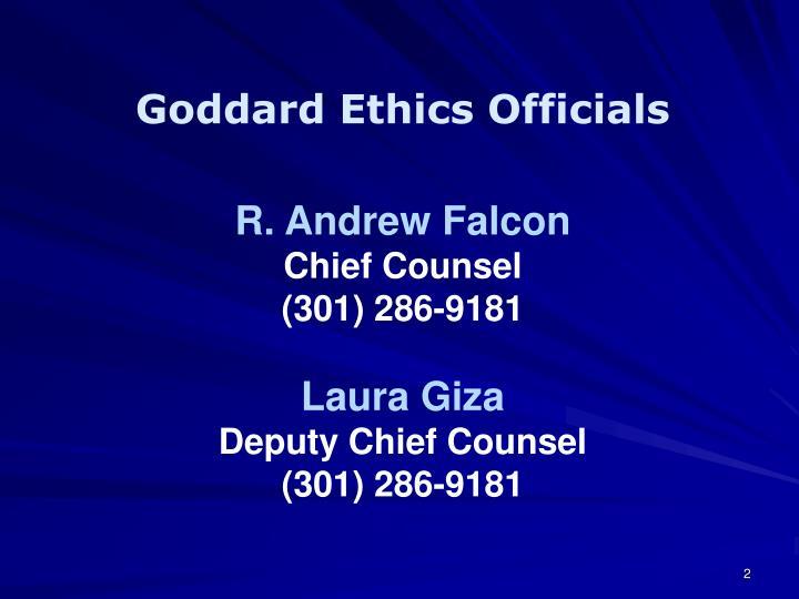 Goddard Ethics Officials