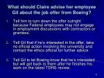 what should claire advise her employee gil about the job offer from boeing