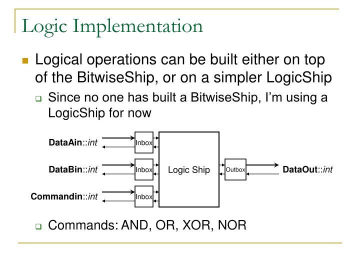 Logic Implementation