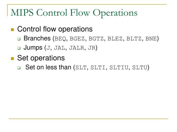 MIPS Control Flow Operations