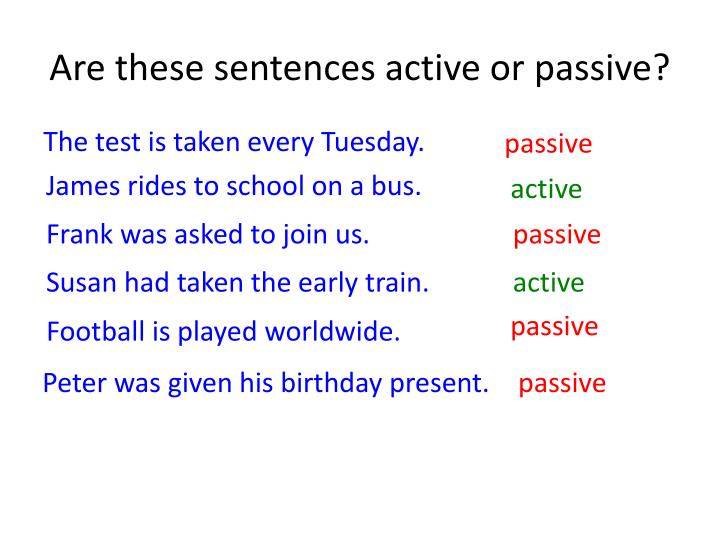 Are these sentences active or passive?