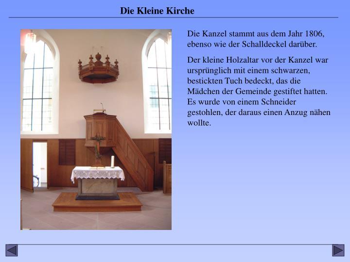 Die Kanzel stammt aus dem Jahr 1806, ebenso wie der Schalldeckel darüber.