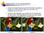 application la compression