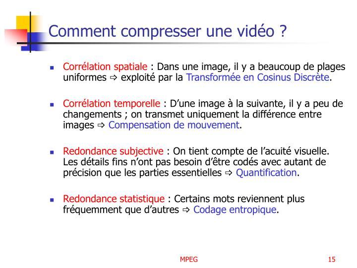 Comment compresser une vidéo ?