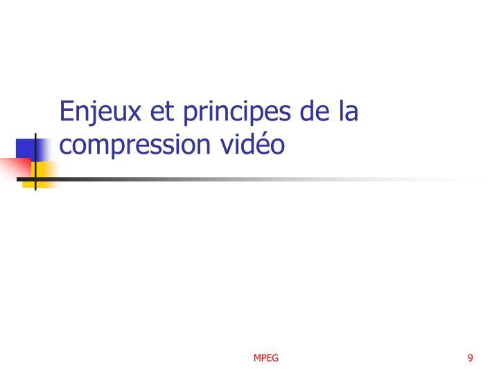 Enjeux et principes de la compression vidéo