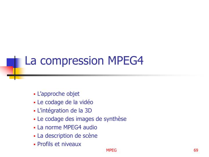 La compression MPEG4