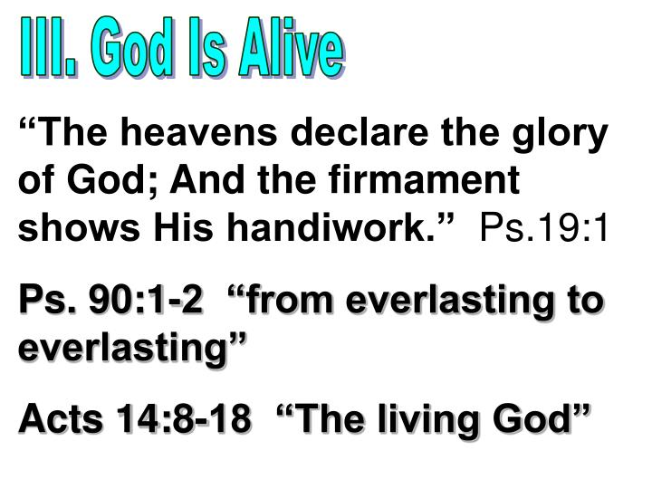 III. God Is Alive
