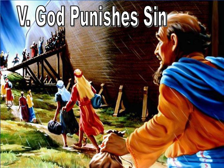 V. God Punishes Sin