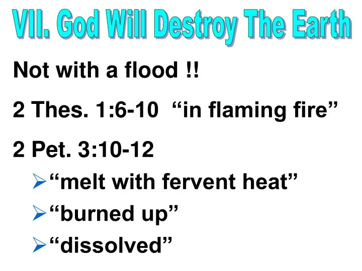 VII. God Will Destroy The Earth
