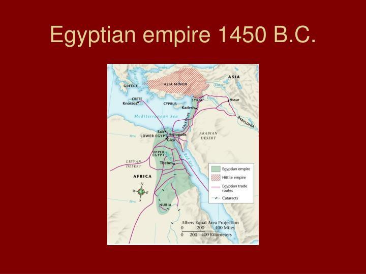 Egyptian empire 1450 B.C.