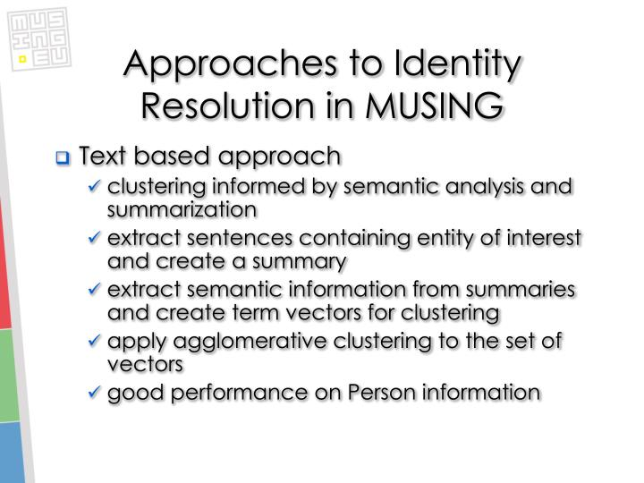 Approaches to Identity Resolution in MUSING