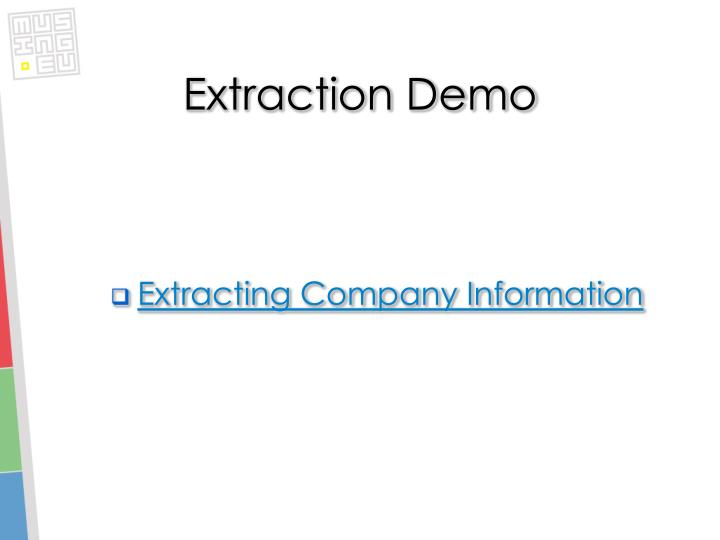 Extraction Demo
