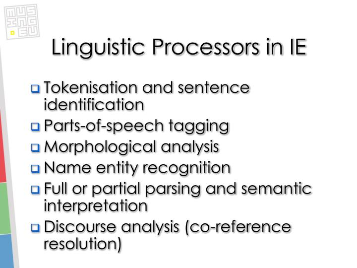 Linguistic Processors in IE