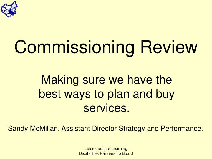 Commissioning Review