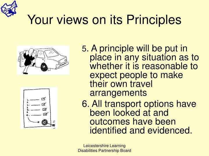 Your views on its Principles