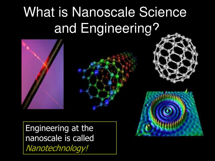 What is Nanoscale Science