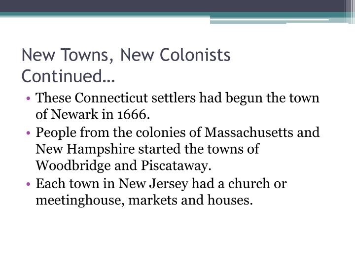 New towns new colonists continued