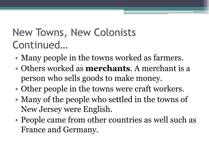 New Towns, New Colonists