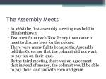 the assembly meets