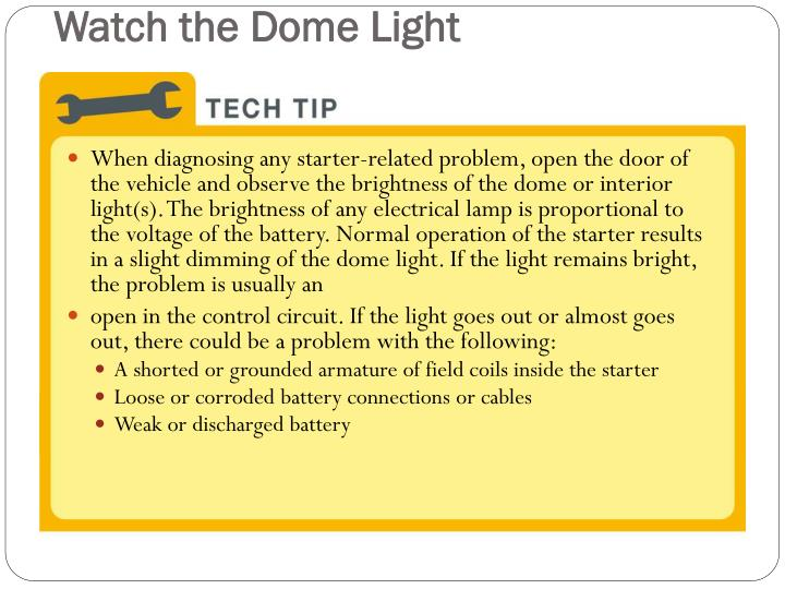Watch the Dome Light