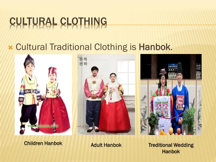 Cultural Traditional Clothing is