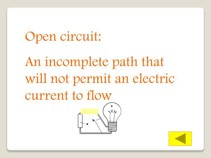 Open circuit: