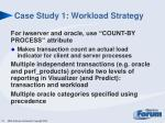 case study 1 workload strategy
