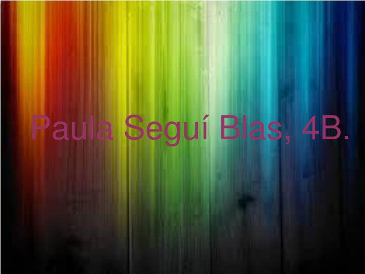 Paula Seguí Blas, 4B.