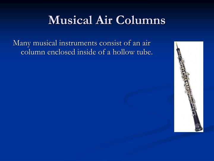 Musical Air Columns