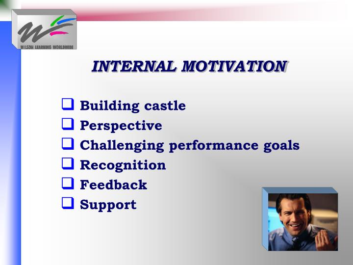 INTERNAL MOTIVATION
