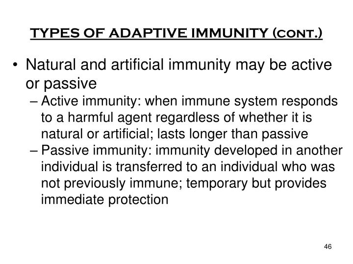 TYPES OF ADAPTIVE IMMUNITY (cont.)