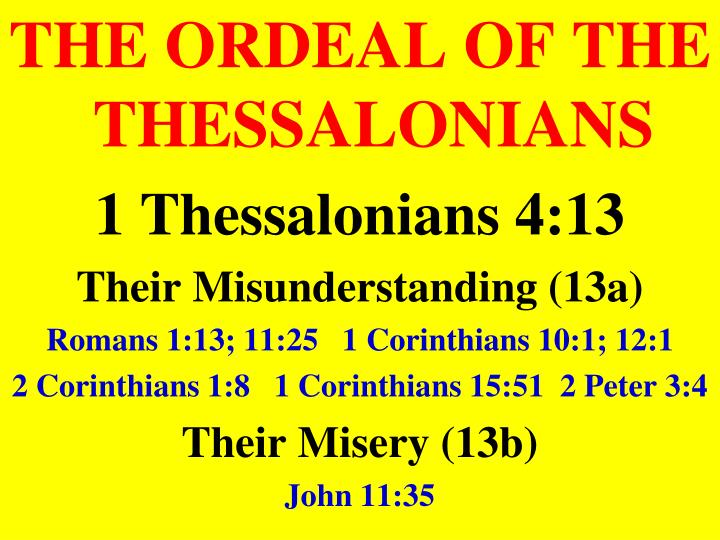 THE ORDEAL OF THE THESSALONIANS