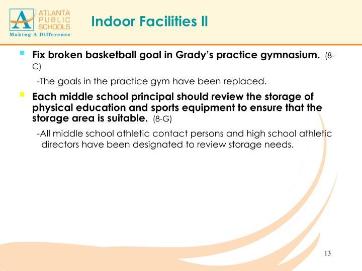 Fix broken basketball goal in Grady's practice gymnasium.