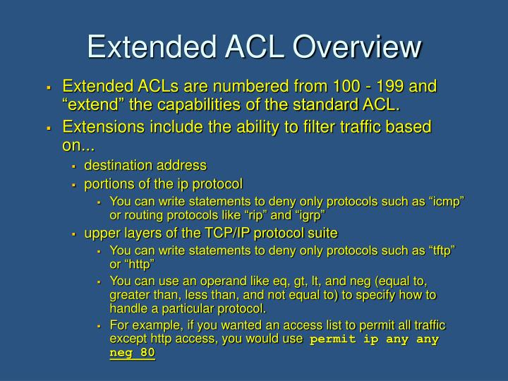 Extended ACL Overview