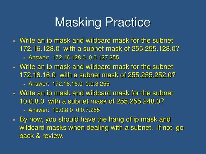 Masking Practice