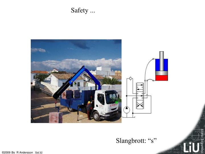 Safety ...