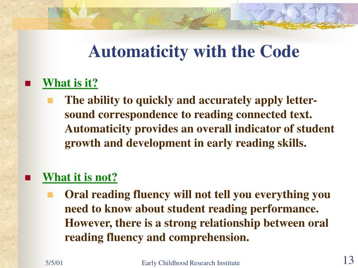 Automaticity with the Code