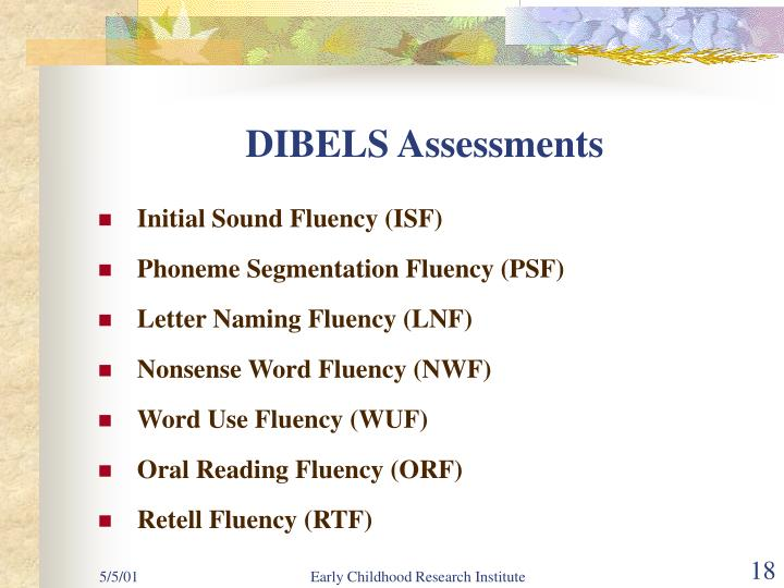 DIBELS Assessments