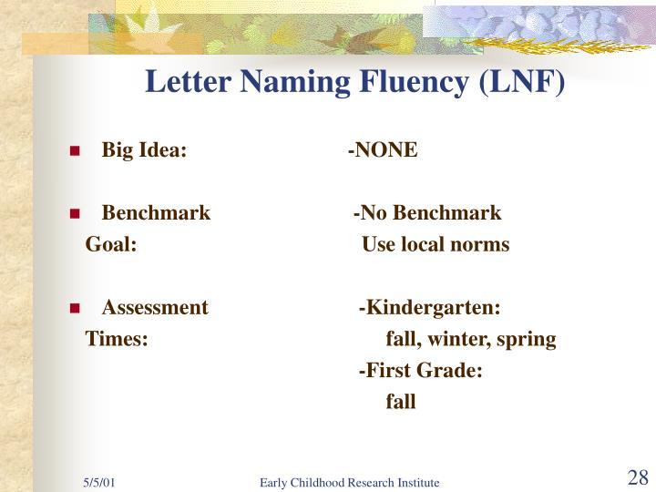 Letter Naming Fluency (LNF)