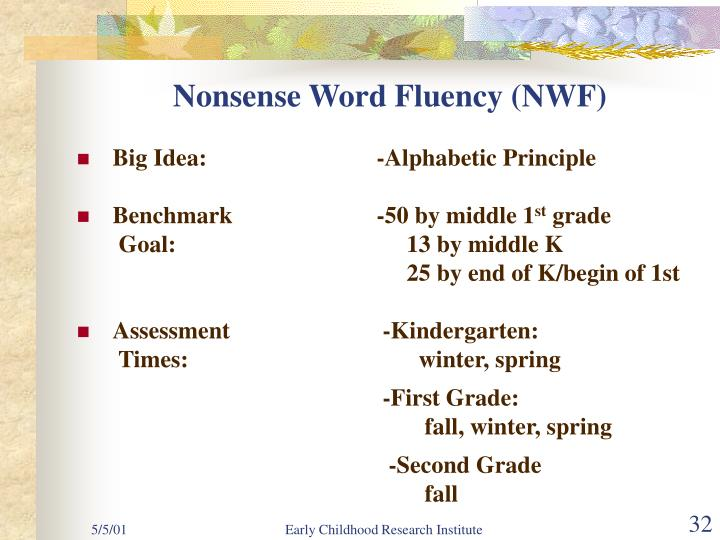 Nonsense Word Fluency (NWF)