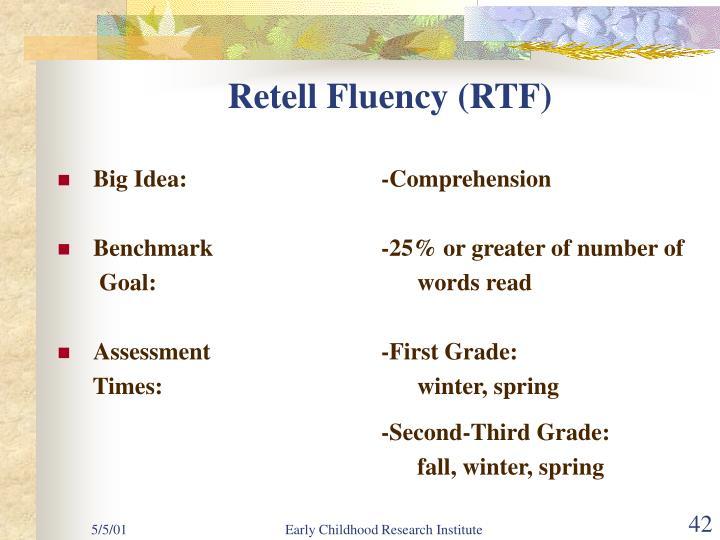 Retell Fluency (RTF)