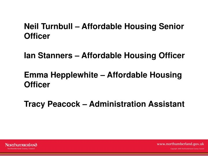 Neil Turnbull – Affordable Housing Senior Officer
