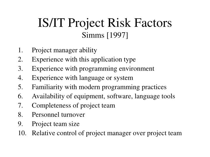 IS/IT Project Risk Factors