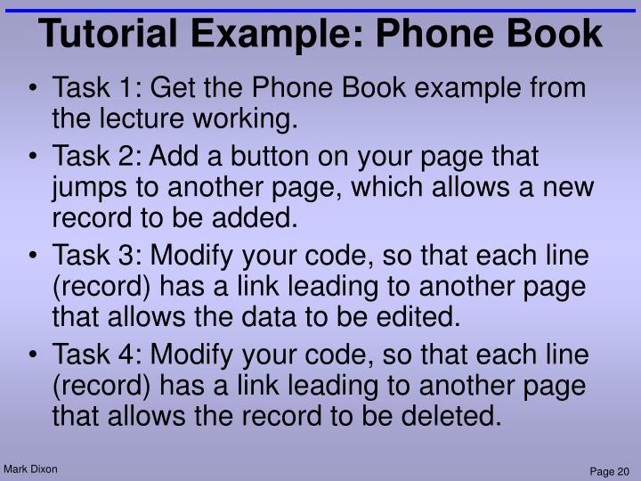 Tutorial Example: Phone Book