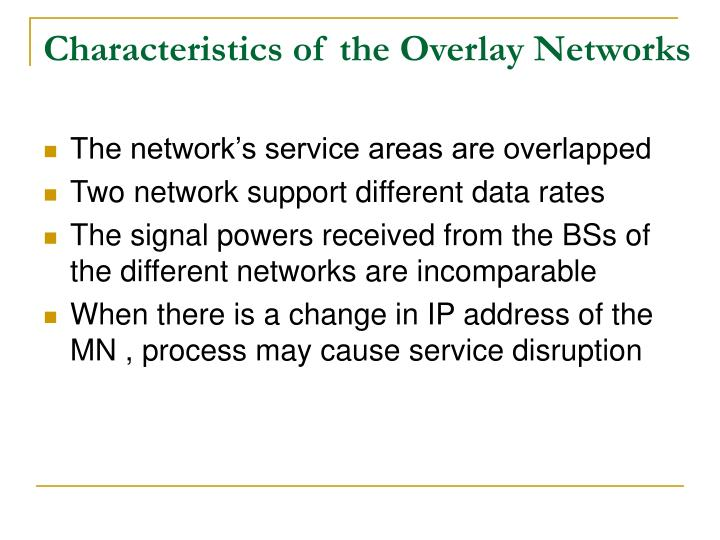 Characteristics of the Overlay Networks
