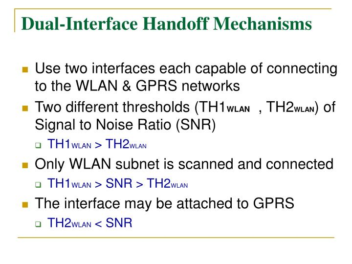 Dual-Interface Handoff Mechanisms